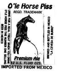 O'le Horse Piss beer label by Budweiser